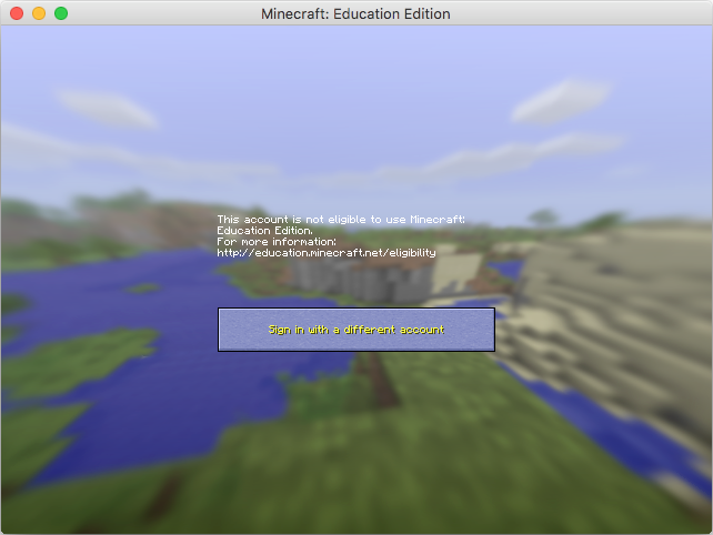 Not Eligible To Use Minecraft Education Edition