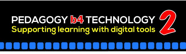 #PB4T2 Pedagogy B4 Technology 2